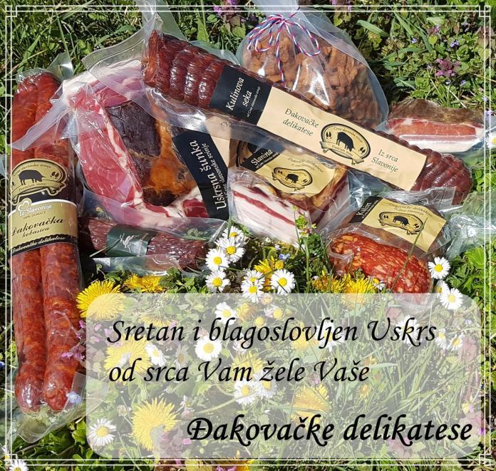 Sretan i blagoslovljen Uskrs žele Vam Đakovačke delikatese!